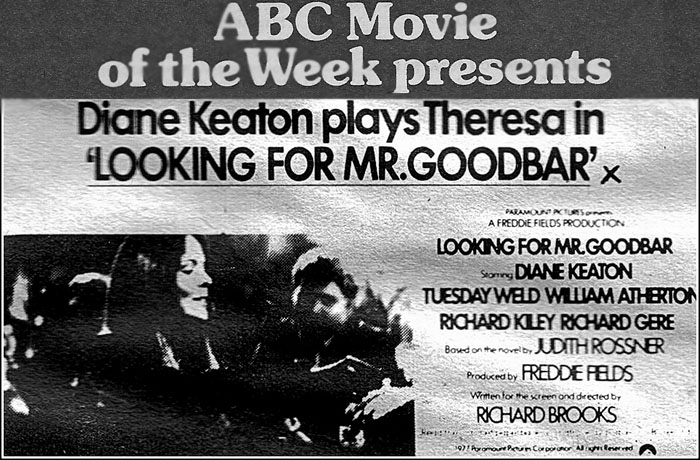 'Looking for Mr. Goodbar' launched the career of the Dalai Lama's favorite  male lead, Richard Gere.