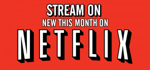 Stream On: New To Netflix For February 2017