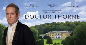 'Doctor Thorne' Arrives on Digital HD 10/17; DVD 10/18; From The Creator of 'Downton Abbey'