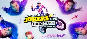 Win Party Supplies to Celebrate truTV's IMPRACTICAL JOKERS LIVE: Nitro Circus SPECTACULAR Event