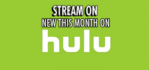 Stream On: New To Hulu For February 2017