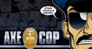 Guest Post: Ethan Nicholle on Returning to 'Axe Cop'