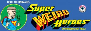 FOG! Talks With Craig Yoe About 'Super Weird Heroes'