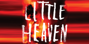 Read an Excerpt of 'Little Heaven' by Nick Cutler